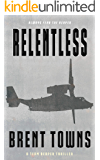 Relentless: A Team Reaper Thriller