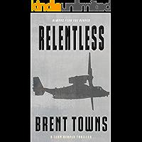 Relentless: A Team Reaper Thriller