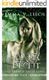 The Dark Deceit (The French Fae Legend Book 3)