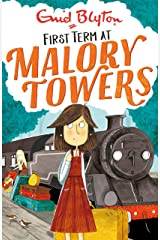 First Term: Book 1 (Malory Towers) Kindle Edition