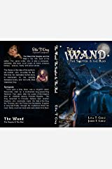 The Wand the Scepter and the Rod Kindle Edition