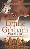 A Spanish Affair: Naive Bride, Defiant Wife\Flora's Defiance (Harlequin The Billionaires Collection)