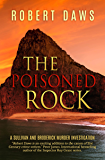The Poisoned Rock: A Sullivan and Broderick Murder Investigation