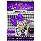 The Further Adventures of Kiki Lowenstein, Volume #3: Short Stories that Accompany the Kiki Lowenstein Mystery Series (The Fu