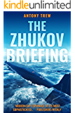 The Zhukov Briefing