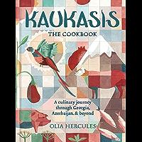 Kaukasis The Cookbook: The culinary journey through Georgia, Azerbaijan & beyond (MITCHELL BEAZLE) (English Edition)