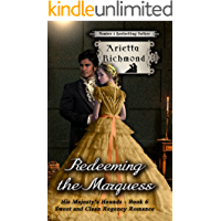 Redeeming the Marquess: Sweet and Clean Regency Romance (His Majesty's Hounds Book 6)