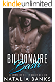 Billionaire Bash: The Complete Steele Series