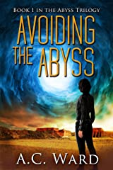 Avoiding the Abyss (The Abyss Trilogy Book 1) Kindle Edition