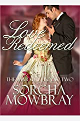 Love Redeemed (The Market Book 2) Kindle Edition