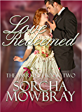Love Redeemed (The Market Book 2)