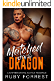 Matched with the Dragon: A Shifter Dating Agency Romance