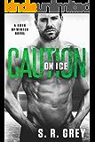 Caution on Ice (Boys of Winter Book 4) (English Edition)