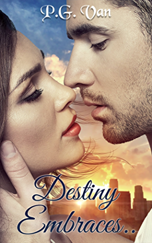 Destiny Embraces.. (The Pure Destiny Series Book 2)
