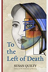 To the Left of Death Kindle Edition