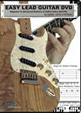 EASY LEAD GUITAR DVD Beginner to Advanced Mastery of Guitar Solos and Fills