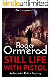 Still Life With Pistol (An Inspector Patton Mystery Book 2)