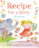 Recipe For a Story