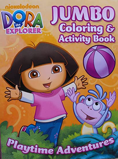 Amazon.com: Dora The Explorer 96 Page Coloring And Activity Book ~ Playtime  Adventures: Toys & Games
