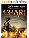 Chari (A Vampire Biker Novel Series) Season 2 Episode 1 (Disciples of the Damned | Biker Bad Boy | Shifter Series Book 6)