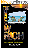 The New Rich: How To Get Rich: Online Business Startup & Secrets, Ideas for Startup, Online Business Ideas. Make Money Online (Online Business, Entrepreneurs, Make Money, Entrepreneurship)
