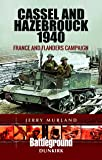 Cassel and Hazebrouck 1940: France and Flanders Campaign (Battle Lines)