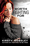 Worth Fighting For (English Edition)
