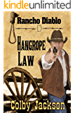 Hangrope Law (Rancho Diablo Book 2)
