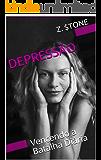 DEPRESSÃO: Vencendo a Batalha Diária