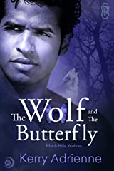 The Wolf and the Butterfly (Black Hills Wolves #19) Kindle Edition
