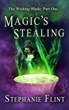 Magic's Stealing (The Wishing Blade Book 1)