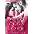 Sweet Crazy Song: A Small Town Rockstar Romance (Kings of Crown Creek Book 1)