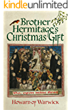 Brother Hermitage's Christmas Gift