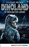 Dino-Land - Folge 01: Die Rückkehr der Saurier (German Edition)
