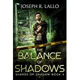 The Balance of Shadows: Shards of Shadow Book 3