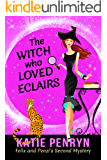 The Witch who Loved Eclairs (Mpenzi Munro Cozy Mysteries Series Book 2)