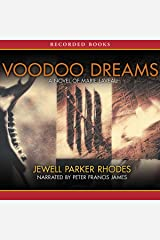 Voodoo Dreams: A Novel of Marie Laveau Audible Audiobook
