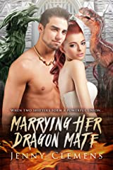 Marrying Her Dragon Mate: A Forbidden Romance For Adults Kindle Edition