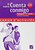 Espagnol 1e année Palier 1 Niveau A1/A1+ El nuevo Cuenta conmigo : Cahier d'activités