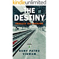 The Destiny: Embrace the Unknown
