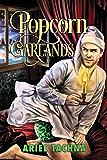 Popcorn Garlands (2016 Advent Calendar - Bah Humbug)