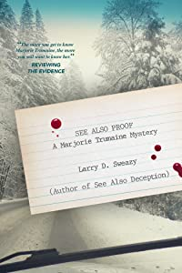 See Also Proof: A Marjorie Trumaine Mystery (Marjorie Trumaine Mysteries)
