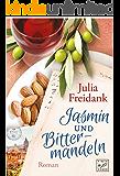 Jasmin und Bittermandeln (German Edition)