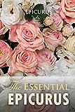 The Essential Epicurus (Ideas for Life)