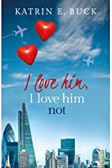 I love him, I love him not Kindle Edition