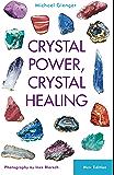 Crystal Power, Crystal Healing: The Complete Handbook (English Edition)
