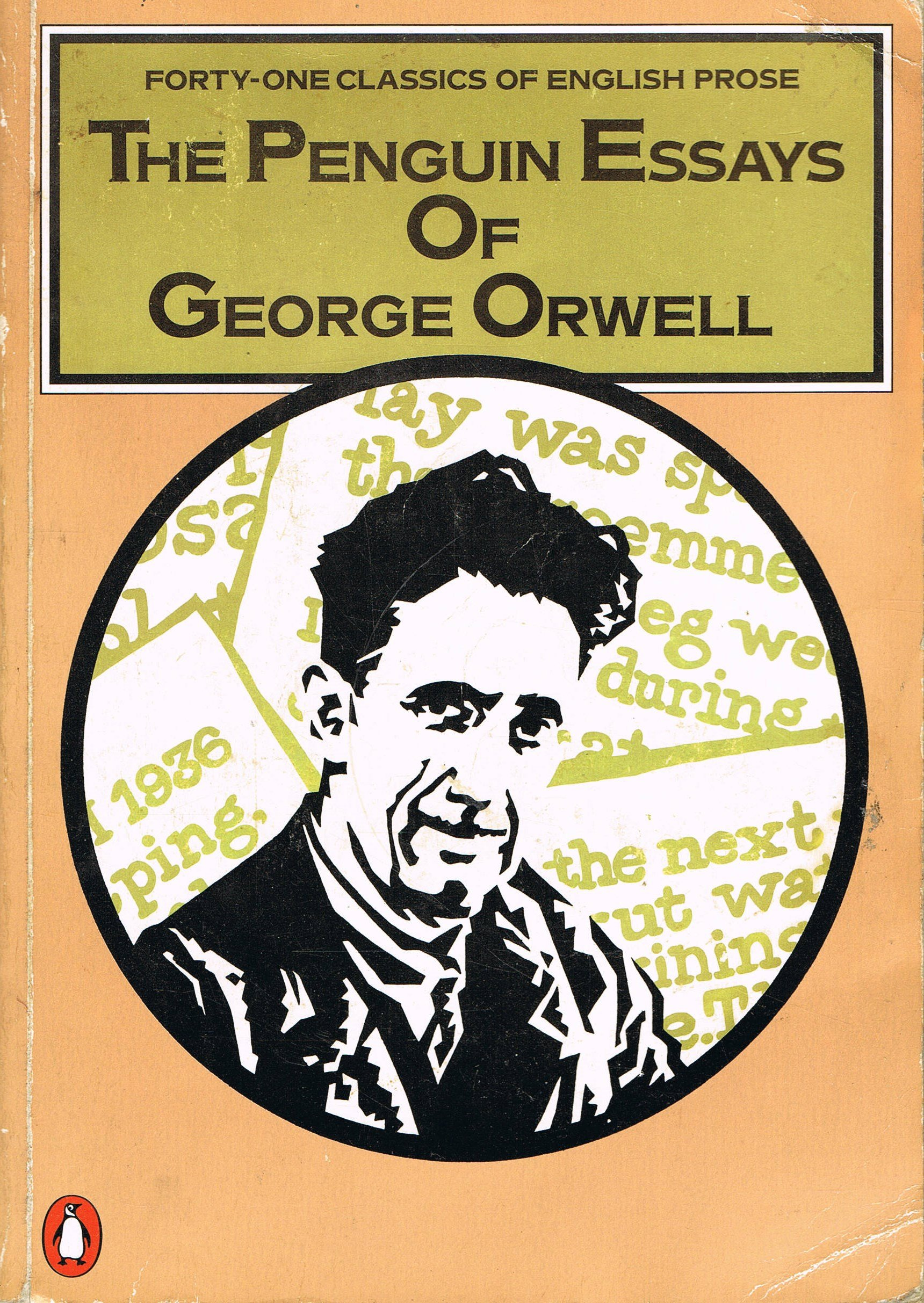Essay On Woman The Penguin Essays Of George Orwell Co Uk George Orwell The Penguin Essays  Of George Orwell Obesity Essay Conclusion also Dominant Impression Essay Essays George Orwell Andy Gardner Historian Islington Faces George  Essays On Legalizing Marijuana