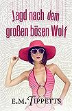 Jagd nach dem großen bösen Wolf (Nicht mein Märchen 3)