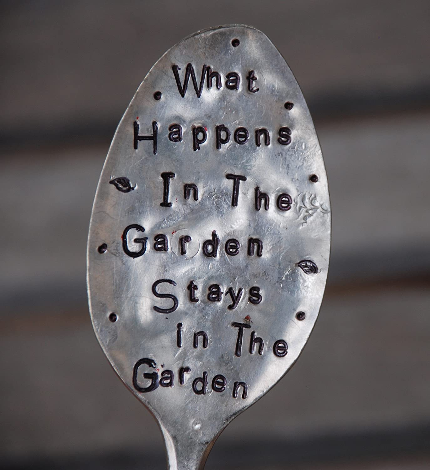 What Happens In The Garden Stays In The Garden silly hand stamped Spoon Garden Marker Plant Stake