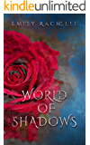 World of Shadows: A Beauty and the Beast Retelling (Once Upon a Dream Book 1)